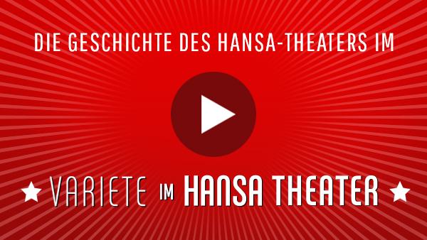 Hansa Varieté Theater – Die Geschichte